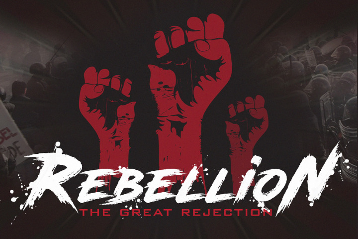Rebellion-The-Great-Rejection-720-x-480